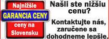Ak nájdete na slovenskom internete nižšiu cenu na totožný produkt. Ponúkneme vám nižšiu cenu.